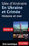 Livre numérique Idée d'itinéraire en Ukraine et Crimée : Histoire et mer