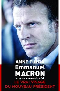 Livre numérique Emmanuel Macron, un jeune homme si parfait