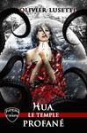 Libro electrónico Hua, le temple profané.
