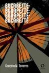 Livre numérique Bucareste - Budapeste: Budapeste - Bucareste