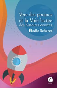 Livro digital Vers des poèmes et la Voie lactée des histoires courtes