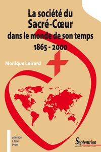 Livre numérique La société du Sacré-Cœur dans le monde de son temps 1865 - 2000