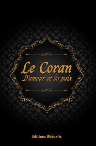 Livre numérique Le Coran : D'Amour et de Paix