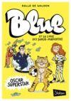 Livre numérique Blue et la ligue des super mascottes, tome 2 : Oscar superstar
