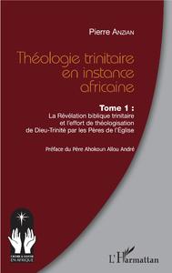 Libro electrónico Théologie trinitaire en instance africaine Tome 1