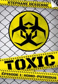 Livre numérique Toxic - épisode 1