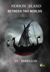 Livre numérique Andhon Island - Between Two Worlds