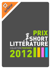 E-Book Prix de la short Littérature - collection printemps 2012