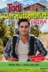 Livre numérique Toni der Hüttenwirt Extra 31 – Heimatroman