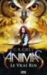 Livre numérique Animas - tome 02 : Le Vrai Roi