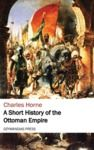 Electronic book A Short History of the Ottoman Empire