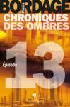 Electronic book Chroniques des Ombres épisode 13