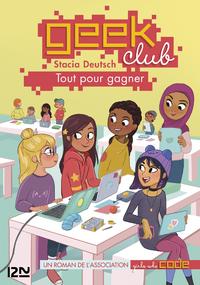 Livre numérique Geek club - tome 02 : Tout pour gagner