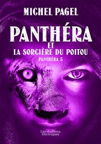 Livre numérique Panthéra et la Sorcière du Poitou