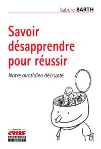Libro electrónico Savoir désapprendre pour réussir