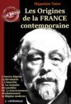 Electronic book Les origines de la France contemporaine – L'Intégrale en 11 volumes [Nouv. éd. entièrement revue et corrigée].