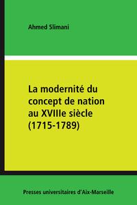 Livre numérique La modernité du concept de nation au XVIIIe siècle (1715-1789)