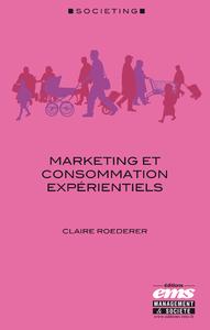 Livre numérique Marketing et consommation expérientiels