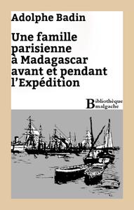Livre numérique Une famille parisienne à Madagascar avant et pendant l'Expédition