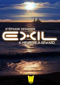 Livre numérique Exil, ép.4 : Meurtre à Seward