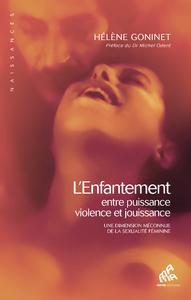 Electronic book L'Enfantement, entre puissance, violence et jouissance
