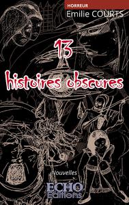 Livre numérique 13 Histoires Obscures