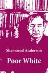 Electronic book Poor White (Unabridged)