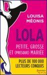 Electronic book Lola S2.E1 - Petite, grosse et (presque) mariée