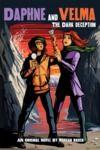 Livre numérique The Dark Deception (Daphne and Velma YA Novel #2)