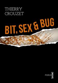 Livre numérique Bit, sex & bug