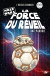 Livre numérique Naze Wars : La Force du réveil - une parodie Un Odieux Connard