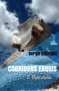 Livre numérique Corridors exquis 1, Barcelone