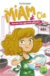Livro digital Lire avec Gulli - Miam et Cie - Journal d'une apprentie pâtissière - Lecture roman jeunesse - Dès 7 ans