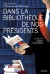 Livro digital Dans la bibliothèque de nos présidents