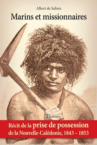 Livre numérique Marins et missionnaires — Récit de la prise de possession de la Nouvelle-Calédonie, 1843-1853