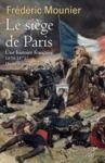Electronic book Le siège de Paris - Une histoire française - 1870 - 1871