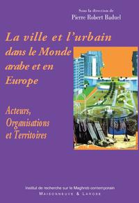 Livre numérique La ville et l'urbain dans le Monde arabe et en Europe