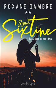 Livre numérique Signé Sixtine, tome 2 - Les échos de l'au-delà