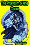 Electronic book The Phantom of the Opera - Gaston Leroux