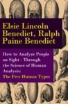 Electronic book How to Analyze People on Sight - Through the Science of Human Analysis: The Five Human Types
