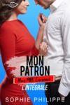 E-Book Mon Patron, Mon PIRE Ennemi - L'intégrale