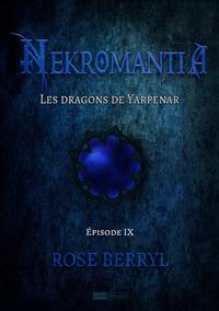 Livre numérique Nekromantia [Saison 1 - Épisode 9] - Les Dragons de Yarpenar