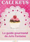 Livre numérique Le guide gourmand de Julia Fontaine