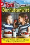 Libro electrónico Toni der Hüttenwirt 250 – Heimatroman