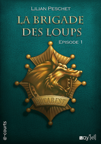 Livre numérique La Brigade des loups - Episode 1