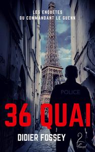 Livre numérique 36 Quai - Les enquêtes du commandant Le Guenn