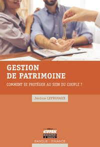 Livre numérique Gestion de patrimoine : comment se protéger au sein du couple ?