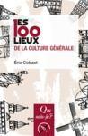 Livre numérique Les 100 lieux de la culture générale