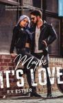 Libro electrónico Maybe it's love