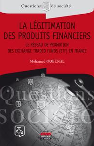 Livre numérique La légitimation des produits financiers